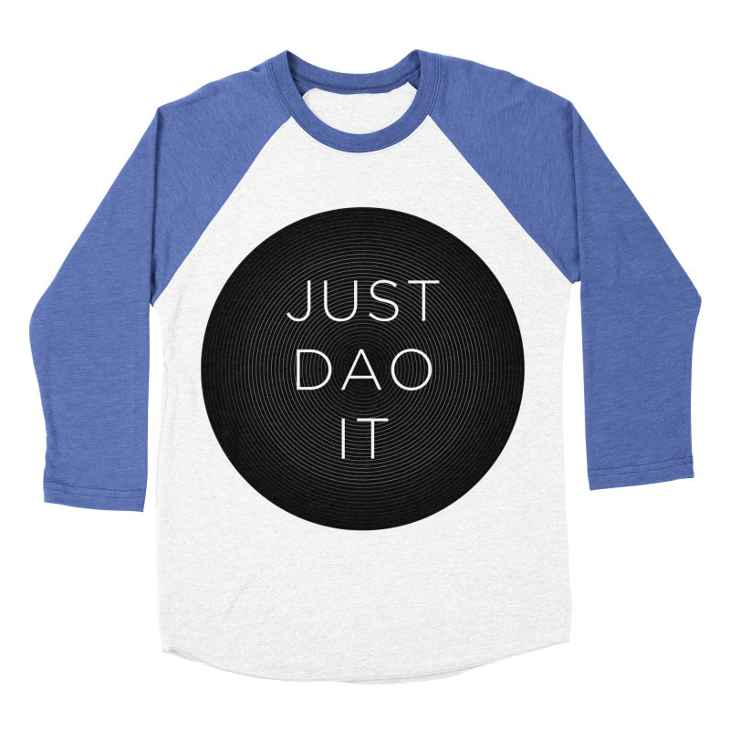 Just Dao it Women's Baseball Triblend Longsleeve T-Shirt by Jost Sauer Chi Cycle Lifestyle