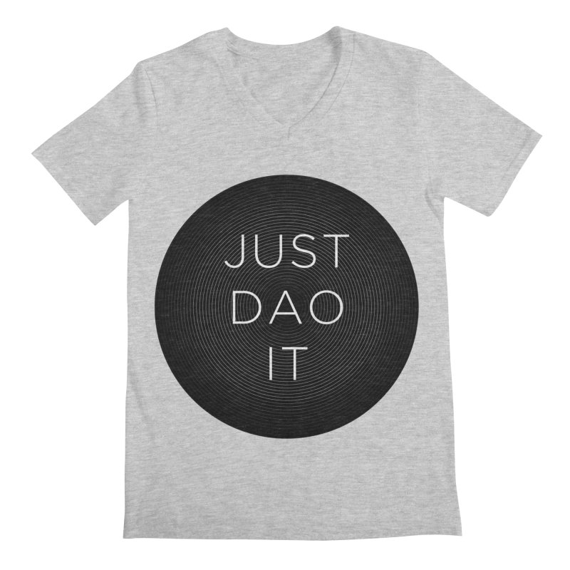 Just Dao it Men's Regular V-Neck by Jost Sauer Chi Cycle Lifestyle