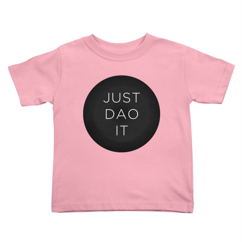 Just Dao it Kids Toddler T-Shirt by Jost Sauer Chi Cycle Lifestyle