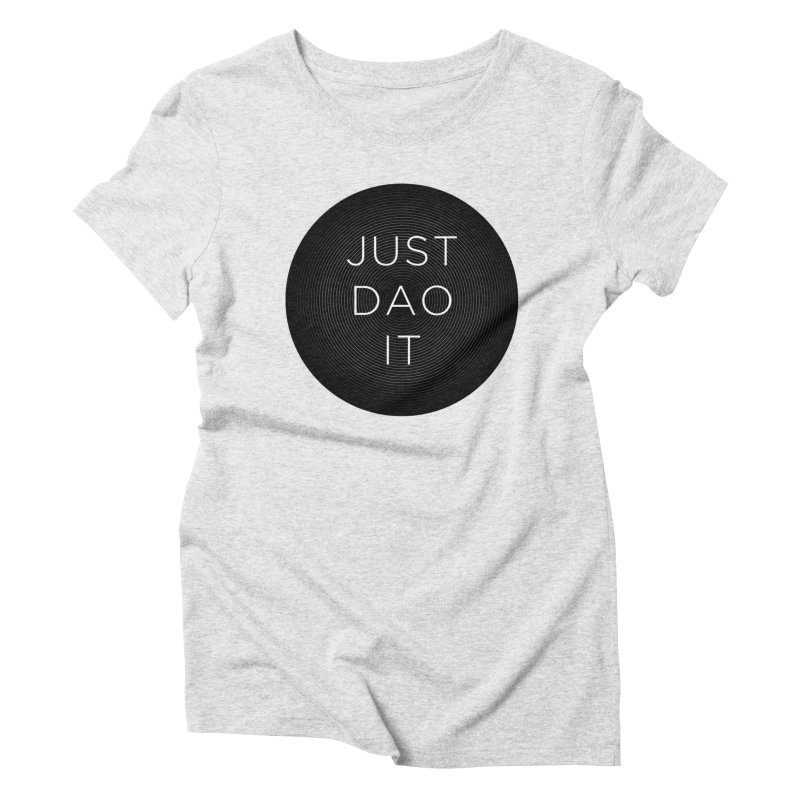 Just Dao it Women's T-Shirt by Jost Sauer Chi Cycle Lifestyle