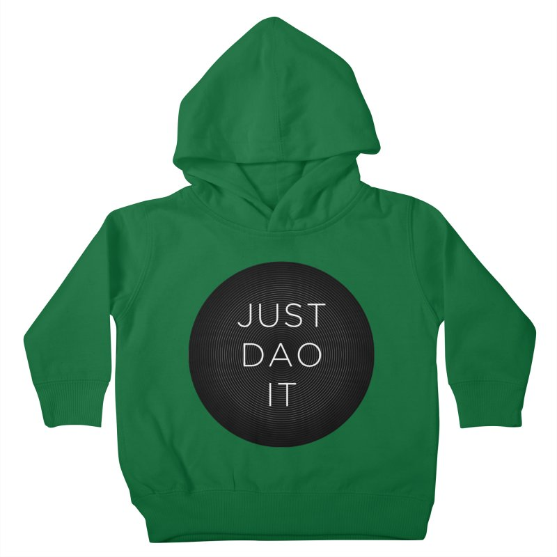Just Dao it Kids Toddler Pullover Hoody by Jost Sauer Chi Cycle Lifestyle