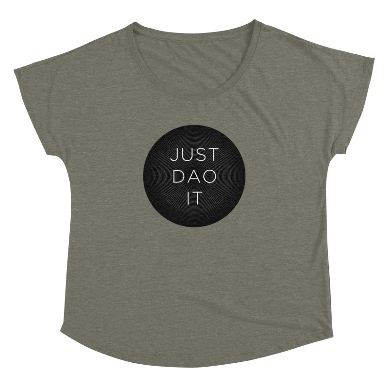 Just Dao it Women's Dolman Scoop Neck by Jost Sauer Chi Cycle Lifestyle