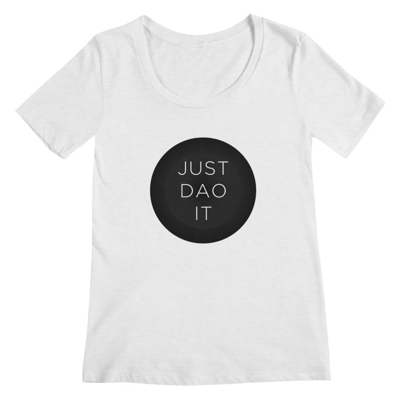 Just Dao it Women's Scoop Neck by Jost Sauer Chi Cycle Lifestyle