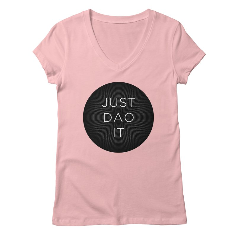 Just Dao it Women's Regular V-Neck by Jost Sauer Chi Cycle Lifestyle