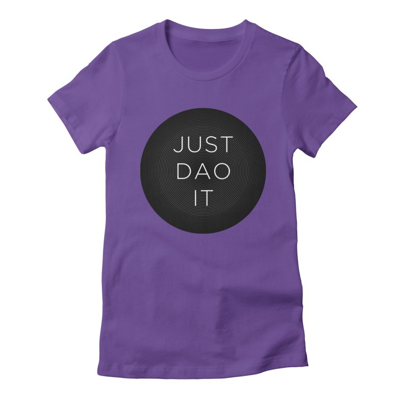 Just Dao it Women's Fitted T-Shirt by Jost Sauer Chi Cycle Lifestyle