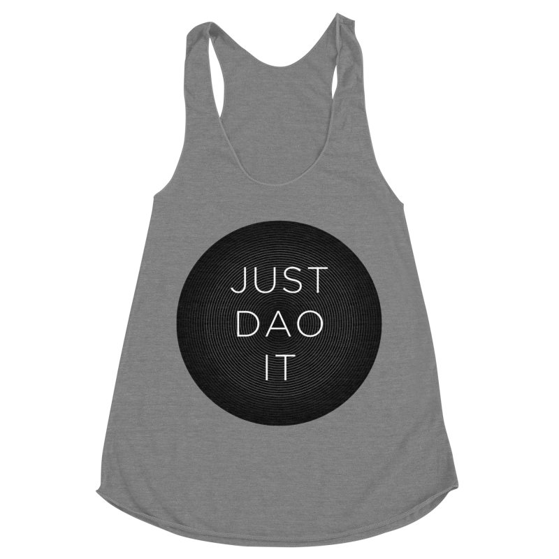 Just Dao it Women's Racerback Triblend Tank by Jost Sauer Chi Cycle Lifestyle