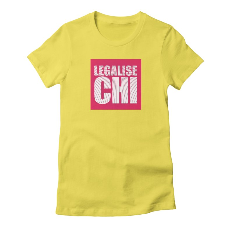 Legalise Chi Pink Women's Fitted T-Shirt by Jost Sauer Chi Cycle Lifestyle