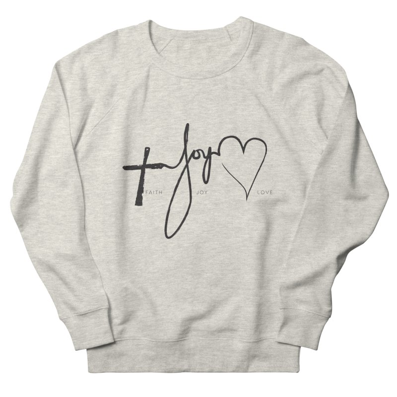 faith-joy-love Women's Sweatshirt by Journey of You - fitness and lifestyle