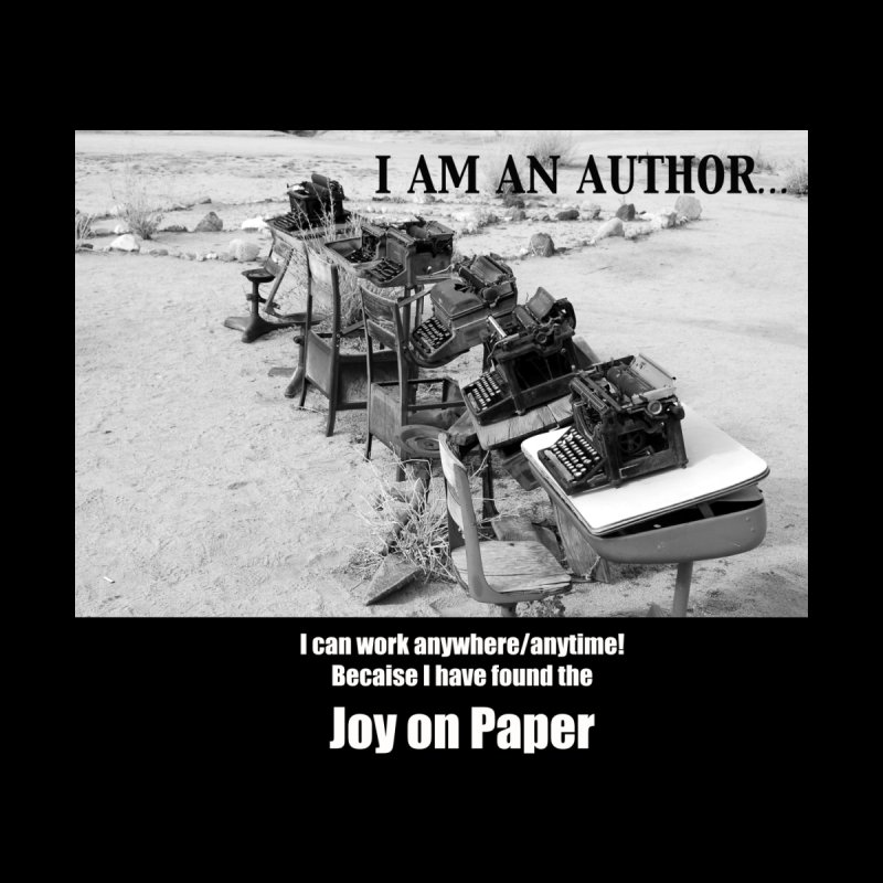 I am an author, I can write anywhere by Joy on Paper's Artist Shop