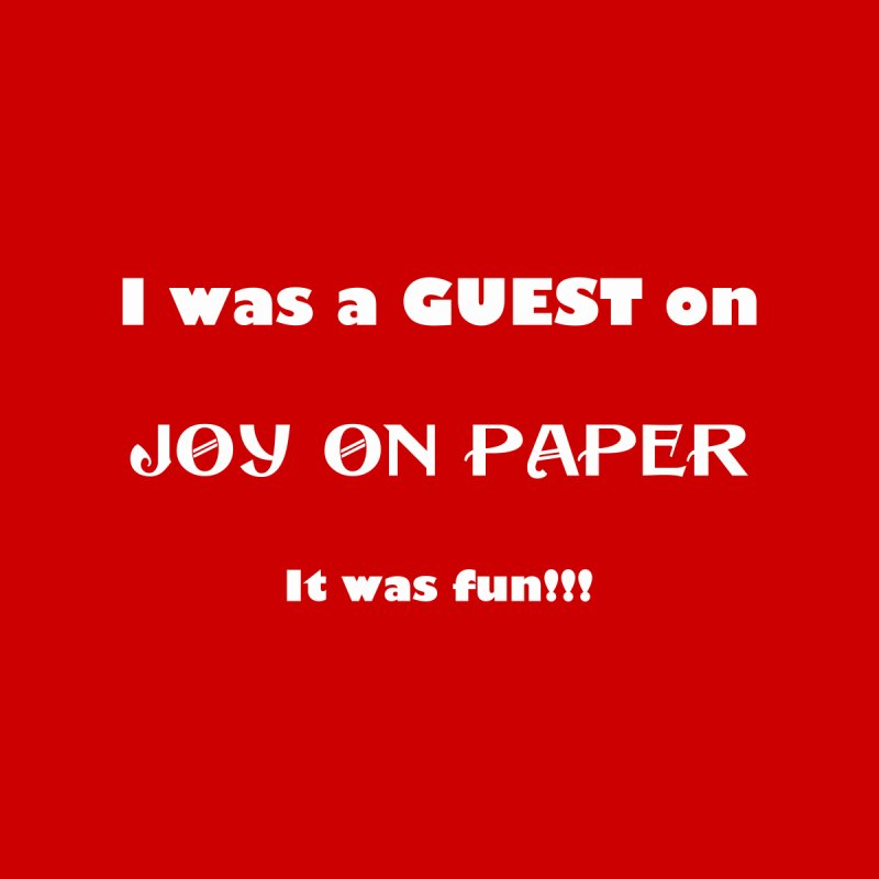 I was a guest, it was fun! by Joy on Paper's Artist Shop