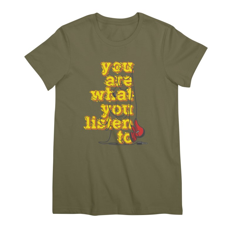 You are what you listen to Women's Premium T-Shirt by JQBX Store - Listen Together