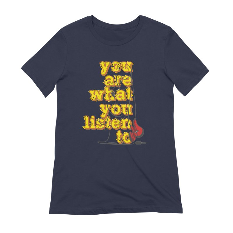 You are what you listen to Women's Extra Soft T-Shirt by JQBX Store - Listen Together