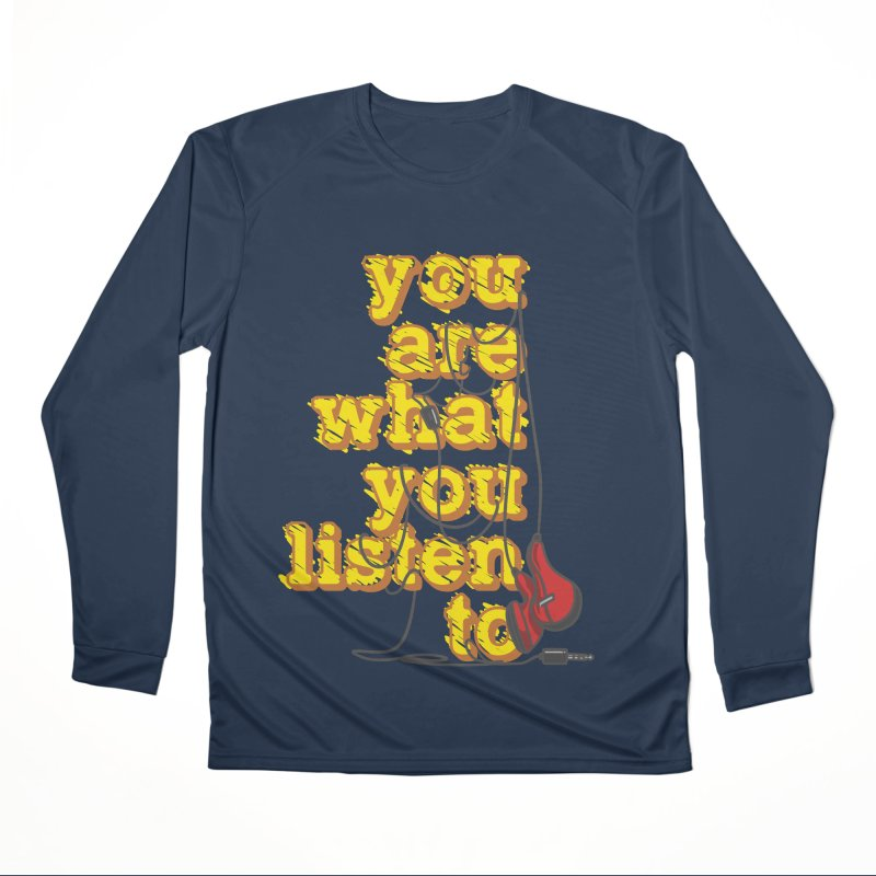 You are what you listen to Men's Performance Longsleeve T-Shirt by JQBX Store - Listen Together