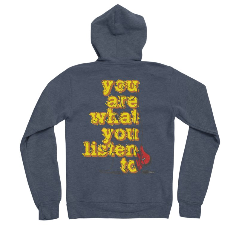 You are what you listen to Men's Sponge Fleece Zip-Up Hoody by JQBX Store - Listen Together