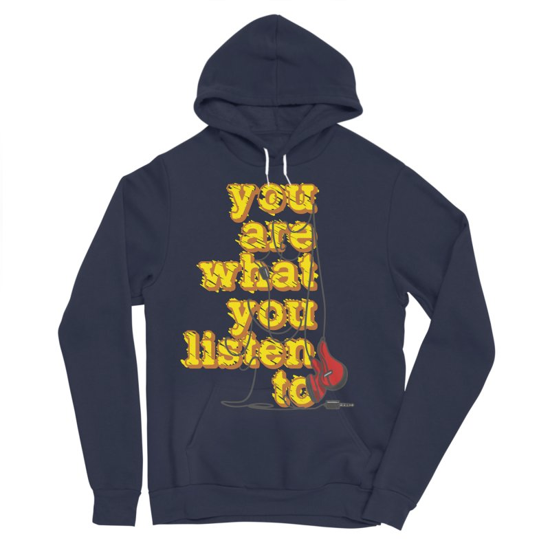 You are what you listen to Women's Sponge Fleece Pullover Hoody by JQBX Store - Listen Together