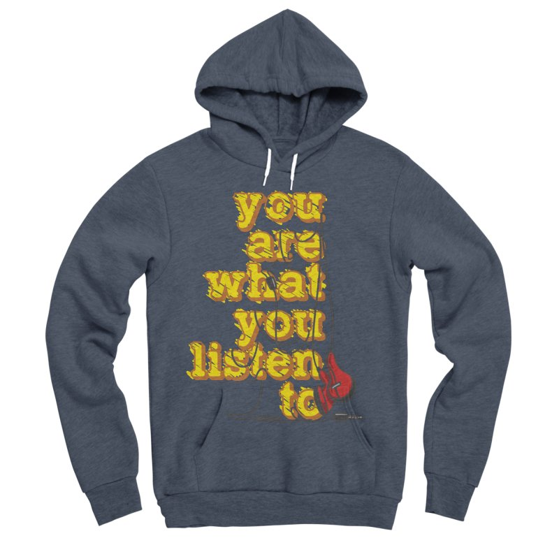 You are what you listen to Men's Sponge Fleece Pullover Hoody by JQBX Store - Listen Together
