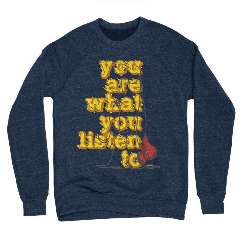 You are what you listen to Men's Sponge Fleece Sweatshirt by JQBX Store - Listen Together