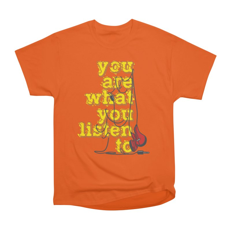 You are what you listen to Women's Heavyweight Unisex T-Shirt by JQBX Store - Listen Together