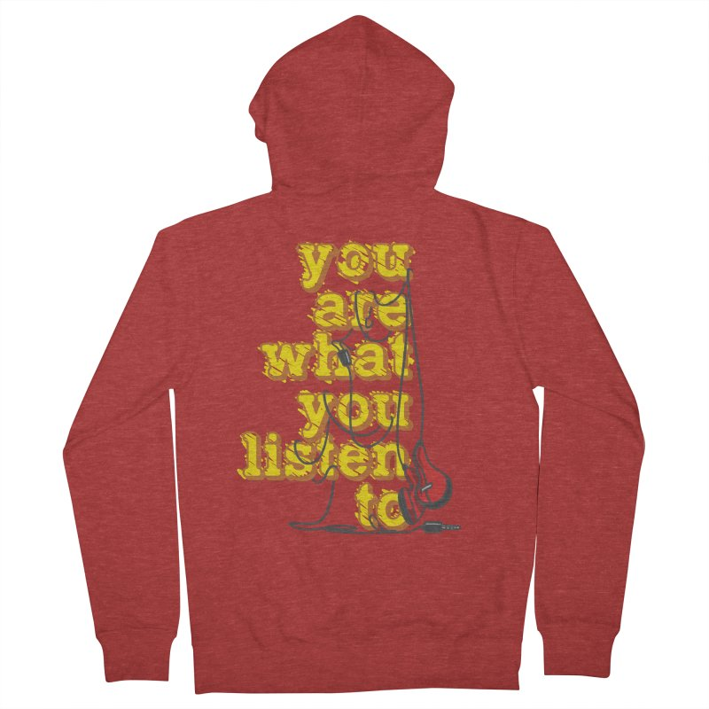 You are what you listen to Men's French Terry Zip-Up Hoody by JQBX Store - Listen Together