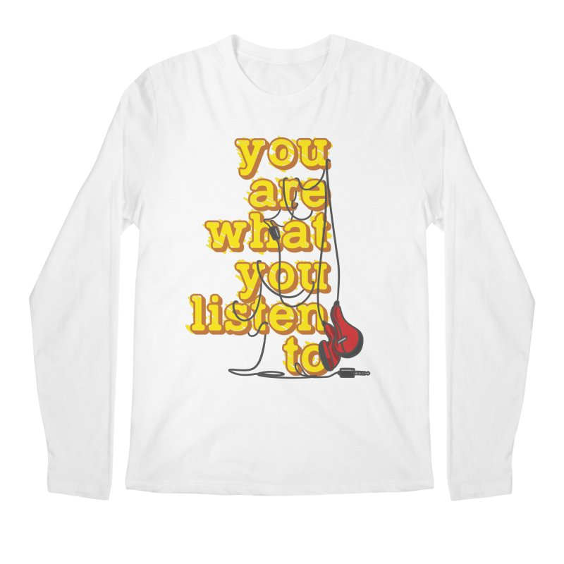 You are what you listen to Men's Regular Longsleeve T-Shirt by JQBX Store - Listen Together