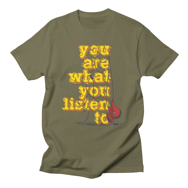 You are what you listen to Women's Regular Unisex T-Shirt by JQBX Store - Listen Together