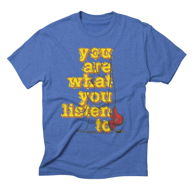 You are what you listen to Men's Triblend T-Shirt by JQBX Store - Listen Together