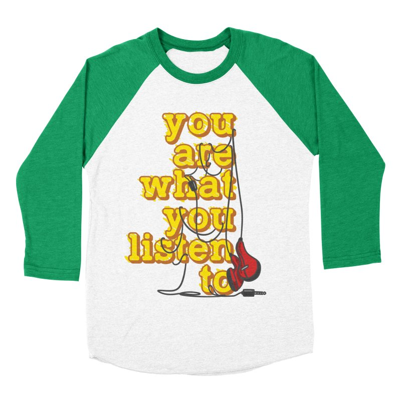 You are what you listen to Women's Baseball Triblend Longsleeve T-Shirt by JQBX Store - Listen Together