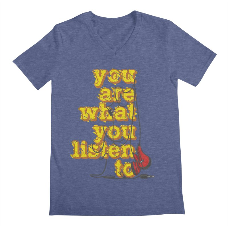 You are what you listen to Men's Regular V-Neck by JQBX Store - Listen Together