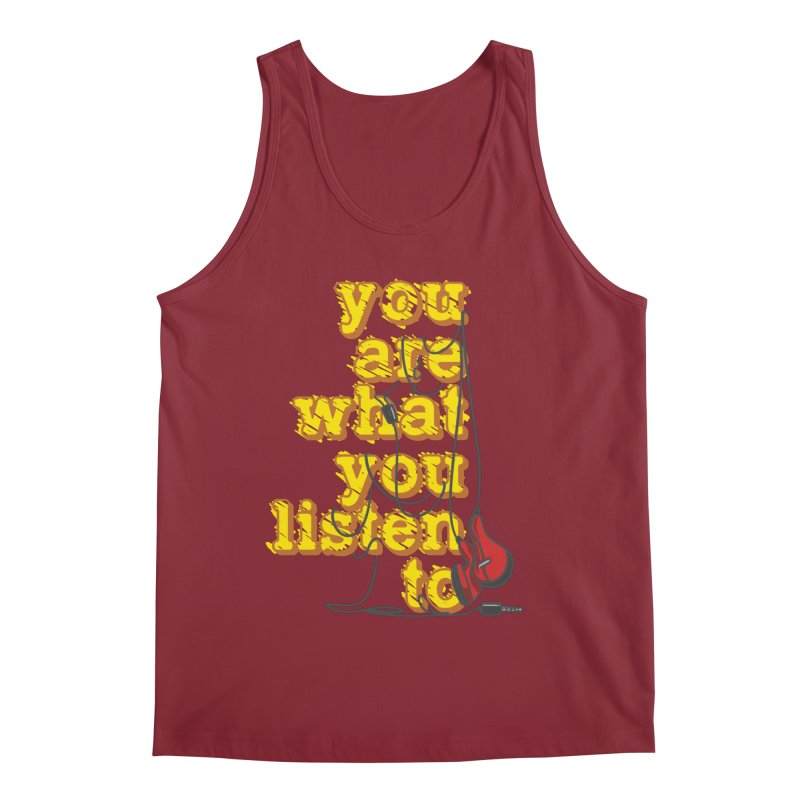 You are what you listen to Men's Tank by JQBX Store - Listen Together