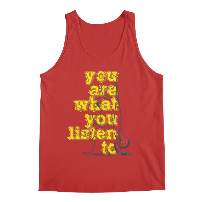 You are what you listen to Men's Regular Tank by JQBX Store - Listen Together
