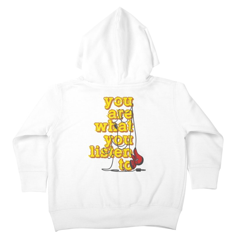 You are what you listen to Kids Toddler Zip-Up Hoody by JQBX Store - Listen Together