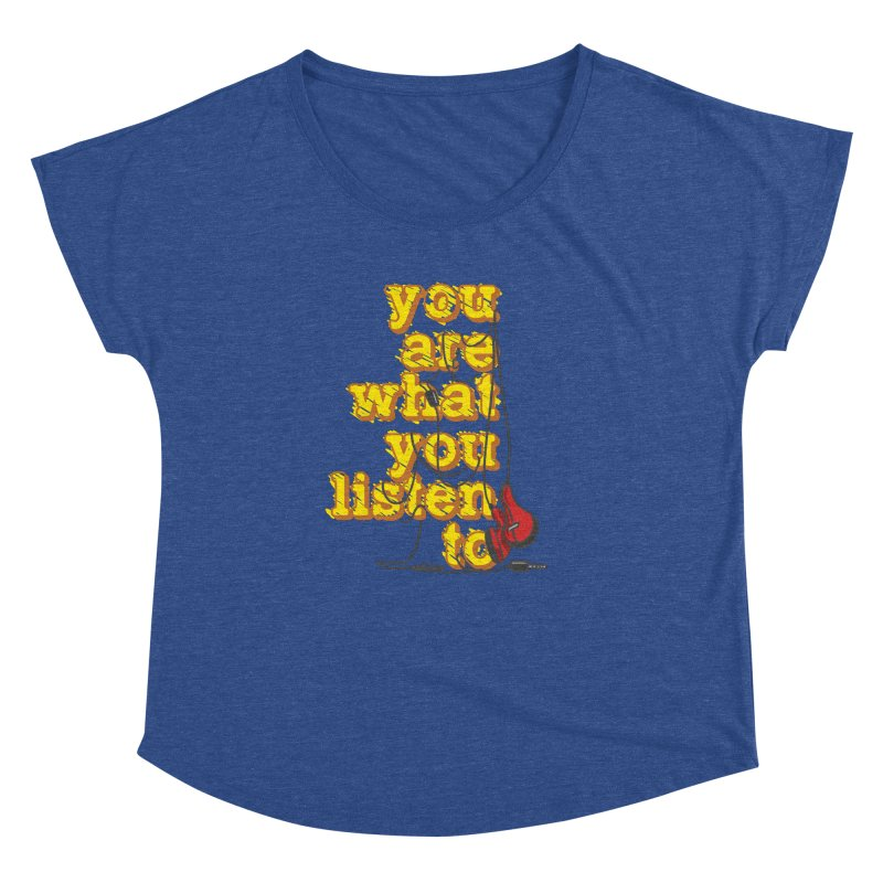 You are what you listen to Women's Dolman Scoop Neck by JQBX Store - Listen Together