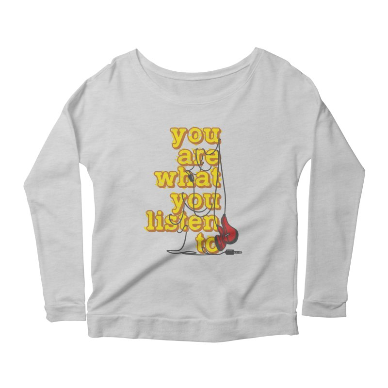 You are what you listen to Women's Scoop Neck Longsleeve T-Shirt by JQBX Store - Listen Together