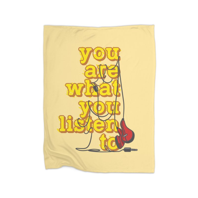 You are what you listen to Home Fleece Blanket Blanket by JQBX Store - Listen Together