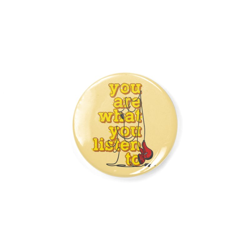 You are what you listen to Accessories Button by JQBX Store - Listen Together