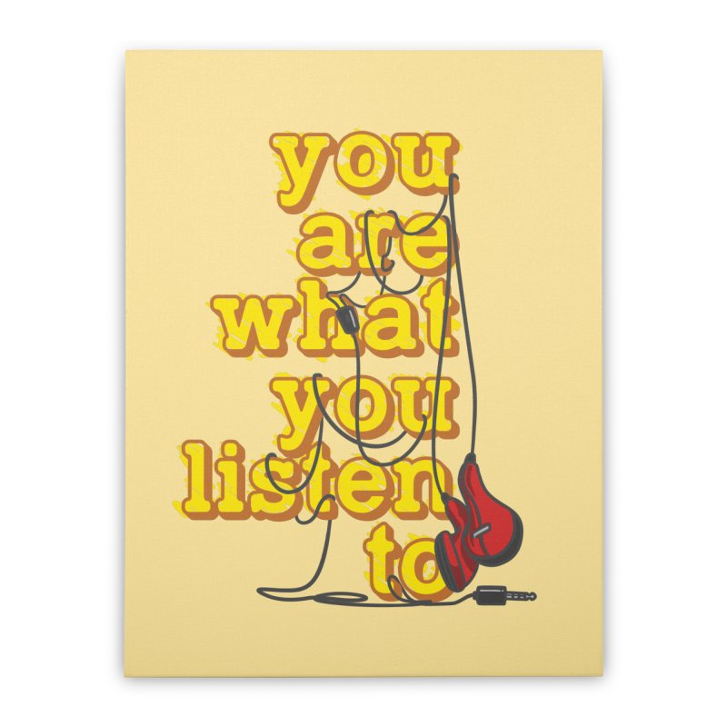 You are what you listen to Home Stretched Canvas by JQBX Store - Listen Together