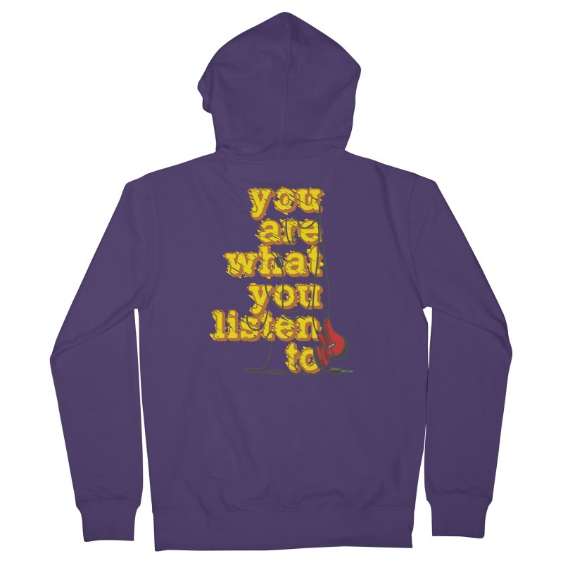 You are what you listen to Women's Zip-Up Hoody by JQBX Store - Listen Together