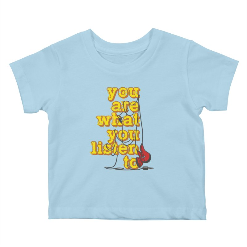 You are what you listen to Kids Baby T-Shirt by JQBX Store - Listen Together