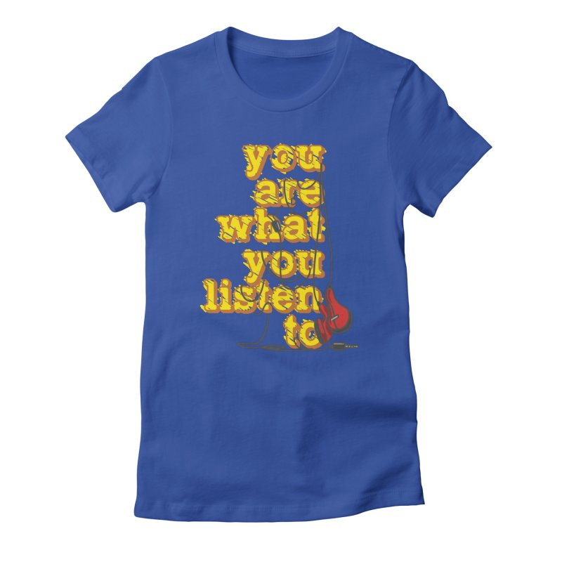 You are what you listen to Women's T-Shirt by JQBX Store - Listen Together