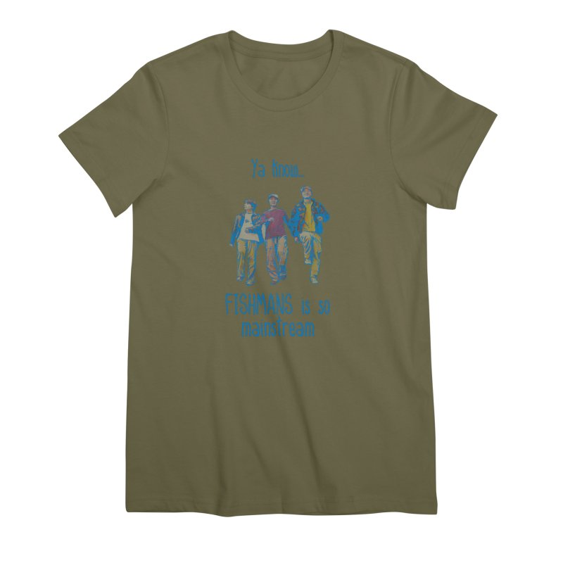 The Mainstreamers Fishmans Women's Premium T-Shirt by JQBX Store - Listen Together