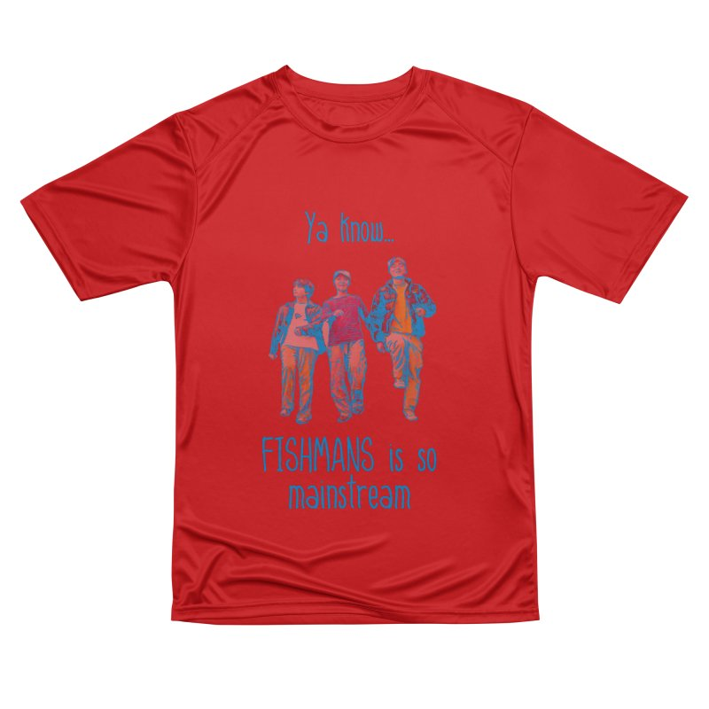 The Mainstreamers Fishmans Women's Performance Unisex T-Shirt by JQBX Store - Listen Together