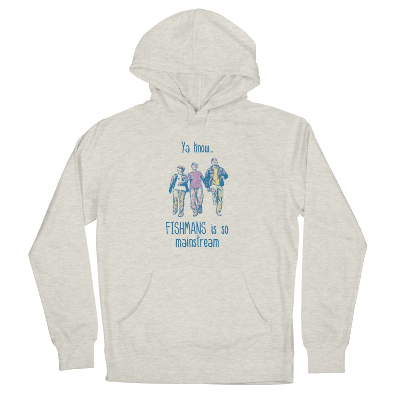 The Mainstreamers Fishmans Men's Pullover Hoody by JQBX Store - Listen Together