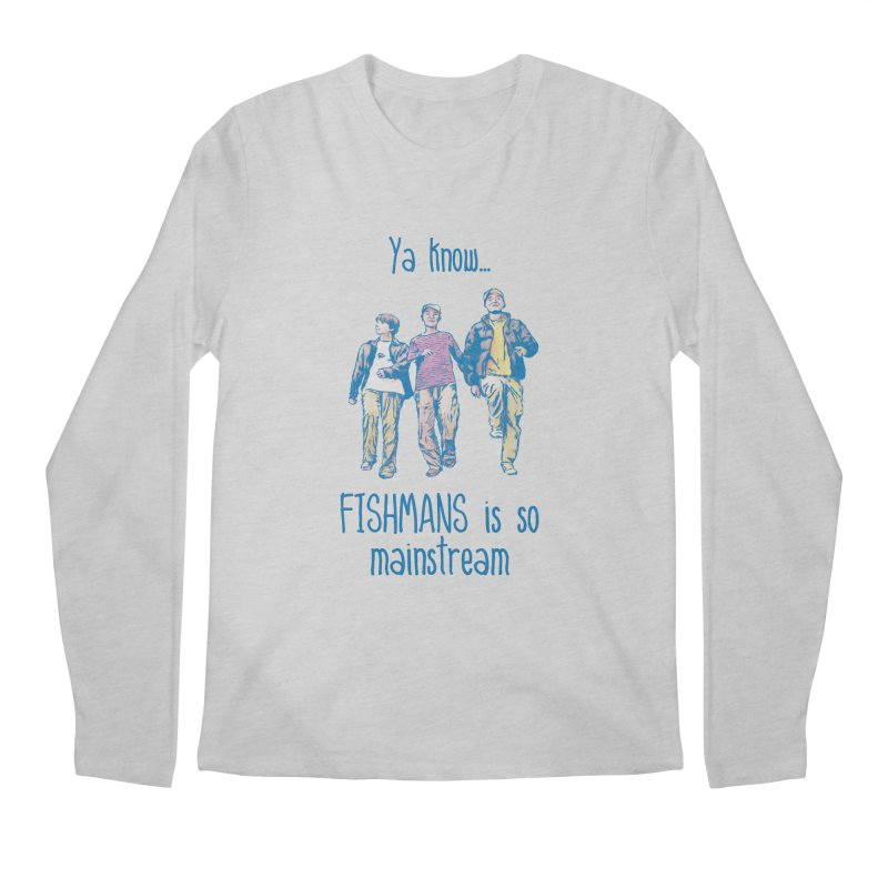 The Mainstreamers Fishmans Men's Regular Longsleeve T-Shirt by JQBX Store - Listen Together