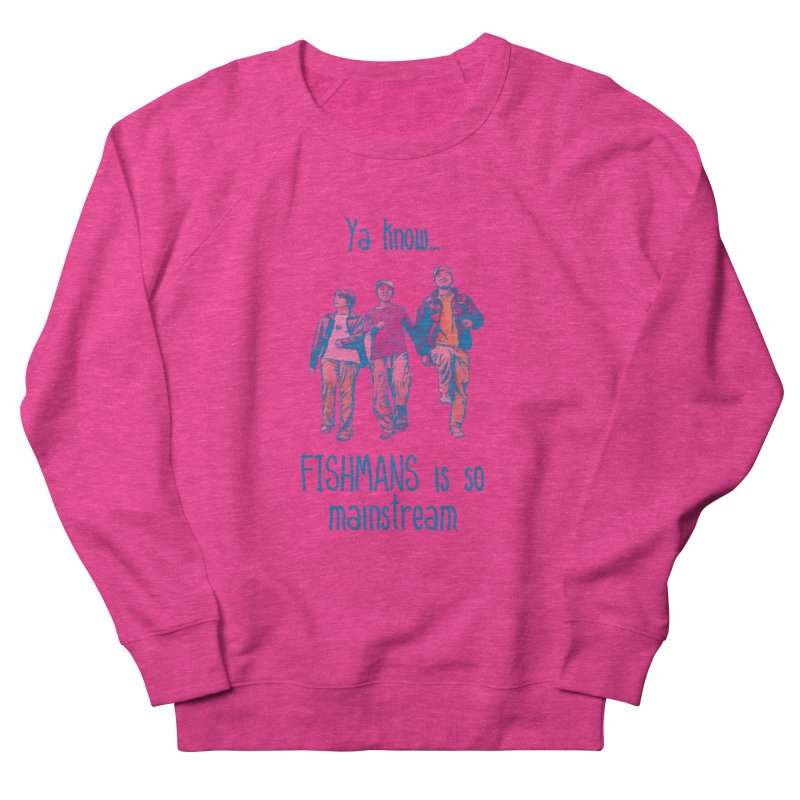 The Mainstreamers Fishmans Women's French Terry Sweatshirt by JQBX Store - Listen Together