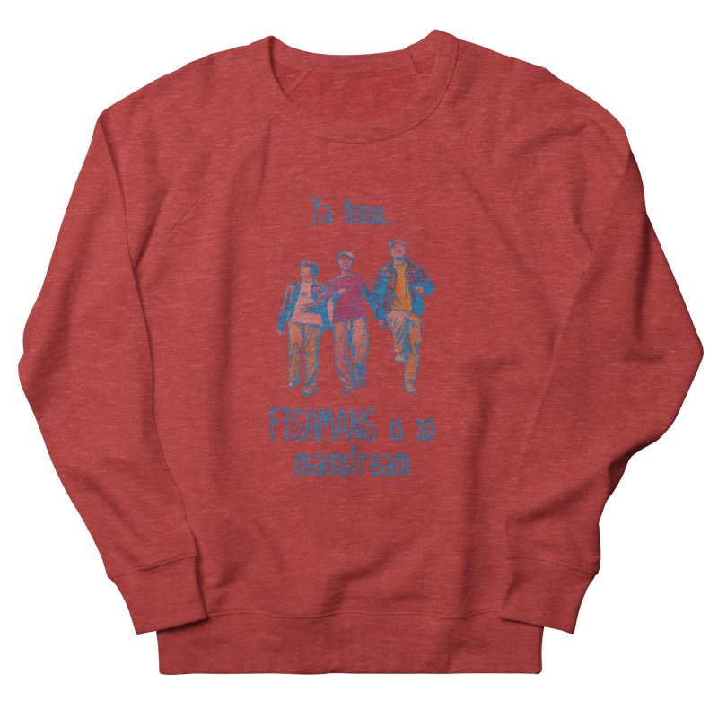 The Mainstreamers Fishmans Men's French Terry Sweatshirt by JQBX Store - Listen Together