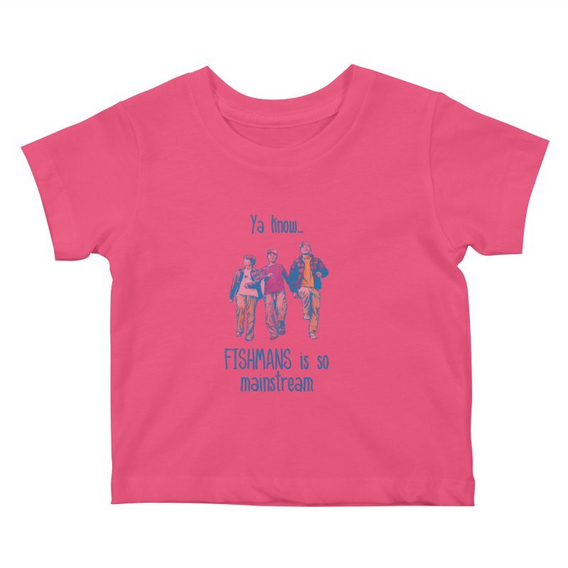 The Mainstreamers Fishmans Kids Baby T-Shirt by JQBX Store - Listen Together