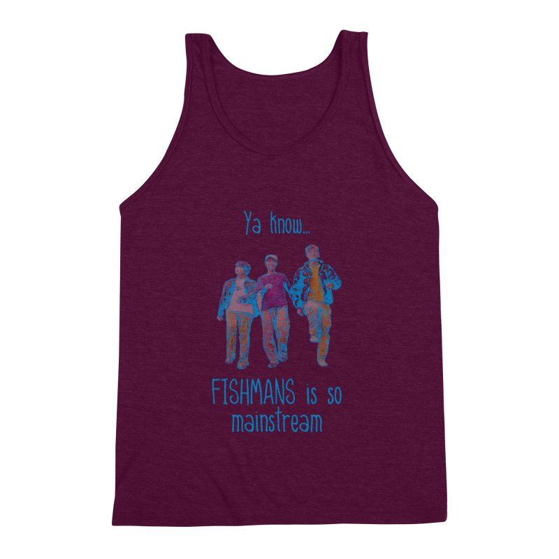 The Mainstreamers Fishmans Men's Triblend Tank by JQBX Store - Listen Together