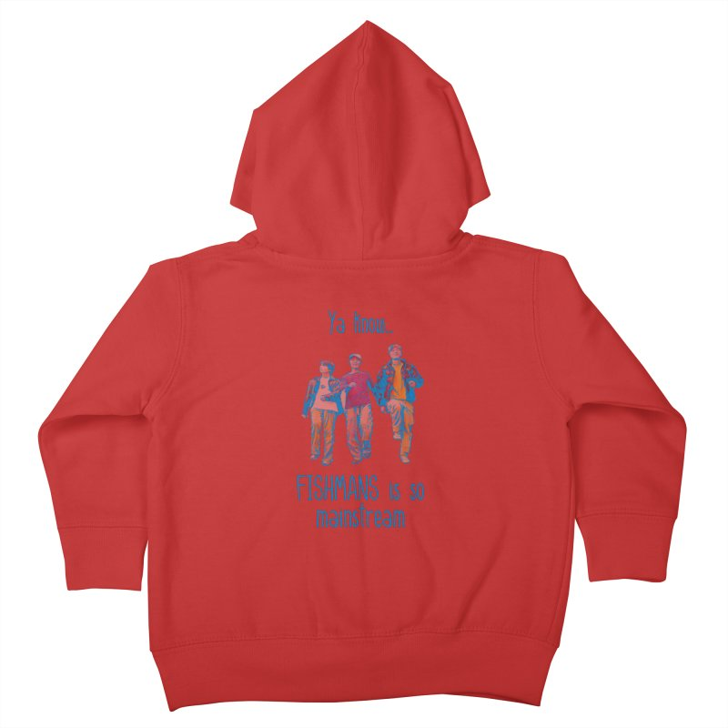 The Mainstreamers Fishmans Kids Toddler Zip-Up Hoody by JQBX Store - Listen Together