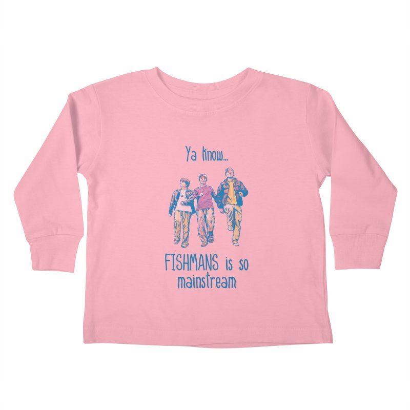The Mainstreamers Fishmans Kids Toddler Longsleeve T-Shirt by JQBX Store - Listen Together
