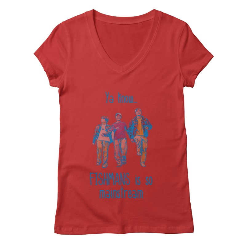 The Mainstreamers Fishmans Women's Regular V-Neck by JQBX Store - Listen Together